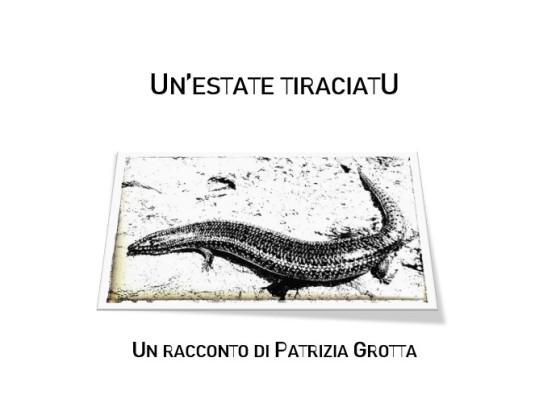 un'estate tiraciatu - racconto di Patrizia Grotta