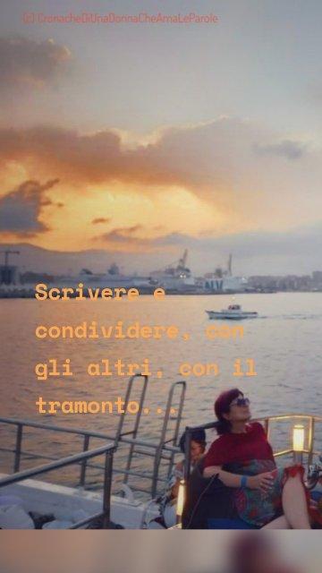 Scrivere e condividere, con gli altri, con il tramonto...